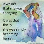 She became herself